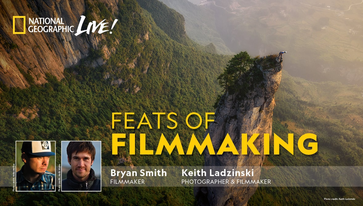 National Geographic Live: Bryan Smith & Keith Ladzinksi - Feats of Filmmaking Event Image